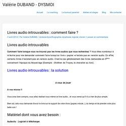 Livres audio introuvables : comment faire ?