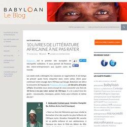 10 livres de littérature africaine à ne pas rater