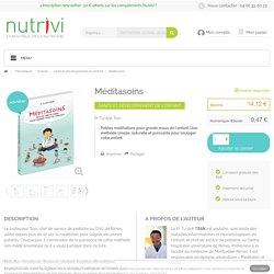 Livres - Méditasoins - Pr Tu-Anh Tran │ Nutrivi