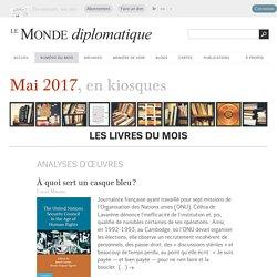 Les livres du mois, mai 2017 - Le Monde diplomatique