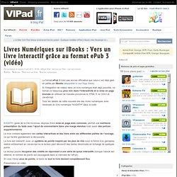 Livres Numériques sur iBooks : Vers un livre interactif grâce au format ePub 3 (vidéo)