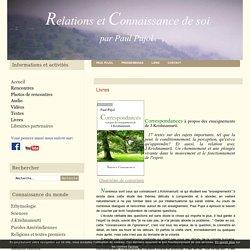 Livres - Relations et Connaissance de soi par Paul Pujol