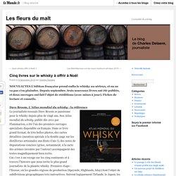 Cinq livres sur le whisky à offrir à Noël