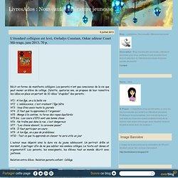 L'étendard collégien est levé, Gwladys Constant, Oskar editeur Court Mé-trage, juin 2013, 70 p. - LivresAdos : littérature jeunesse