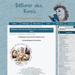 Délivrer Des LivresChallenge Je lis aussi des albums 2013 - Les participants et les titres