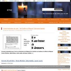 """Livret d'activités de caté : """"de Carême à Pâques"""" (Semaine Sainte)"""