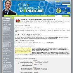 Livret A: taux actuel et taux futur du livret A - Guide Epargne