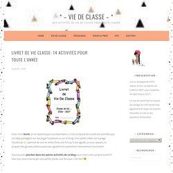 Livret de vie classe: 14 activités pour toute l'année – * – VIE DE CLASSE – *