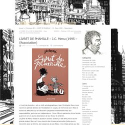 LIVRET DE PHAMILLE – J.C. Menu (1995 – l'Association) at Me, myself and I