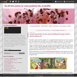 Livrets d'activités sur les contes de Blanche Neige et des 3 petits cochons (1) - Au fil des jours, je vous parlerai de...Camille