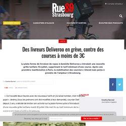 Des livreurs Deliveroo en grève, contre des courses à moins de 3€