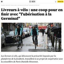 """Livreurs à vélo : une coop pour en finir avec """"l'ubérisation à la Germinal"""""""