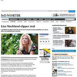 Liza Marklund slipper åtal