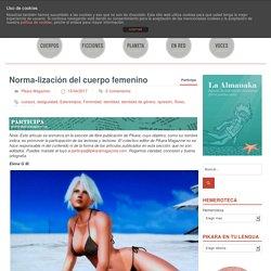Norma-lización del cuerpo femenino - pikara magazinepikara magazine