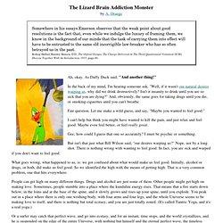The Lizard Brain Addiction Monster