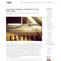 Lizenzfreie Grafiken und Bilder für das Social Web