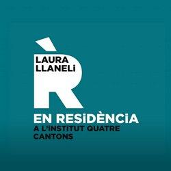 Laura Llaneli EN RESiDÈNCiA al Quatre Cantons