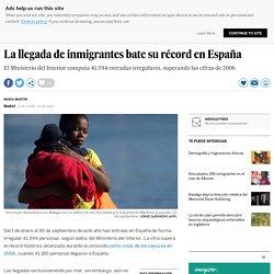 La llegada de inmigrantes bate su récord en España