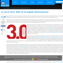 La red en 2012. WEB 3.0 ha llegado definitivamente