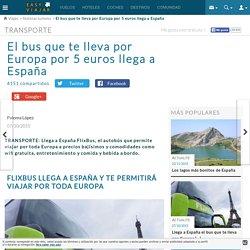 El bus que te lleva por Europa por 5 euros llega a España - Easyviajar