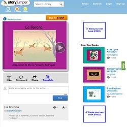 """La llorona"" - Free Books & Children's Stories Online"