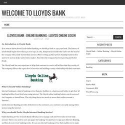 Lloyds Bank – Internet Banking – Online & Mobile
