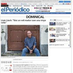 Lluís Llach: 'Sóc un vell madur com una vinya vella'
