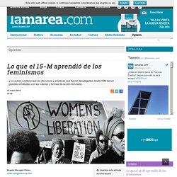 Lo que el 15-M aprendió de los feminismos