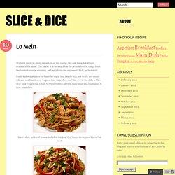Lo Mein « Slice & Dice