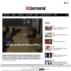 Lo que oculta el informe Pisa - XL Semanal