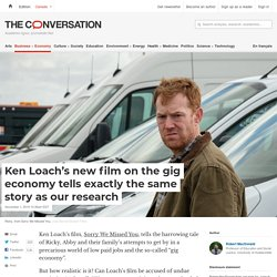 Ken Loach's new film on the gig economy tells exactly the same story as our research
