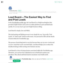 Load Board — The Easiest Way to Find and Post Loads