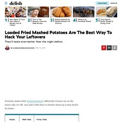 Best Loaded Fried Mashed Potato Cakes Recipe for Leftovers