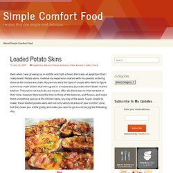 Loaded Potato Skins | Simple Comfort Food