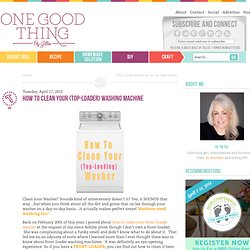 How to Clean Your {Top-Loader} Washing Machine One Good Thing by Jillee
