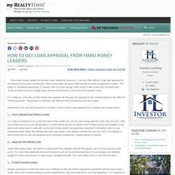 How to Get Loan Approval from Hard Money Lenders