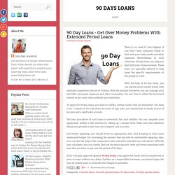 90 Day Loans - Get Over Money Problems With Extended Period Loans