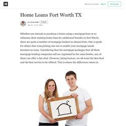 Home Loans Fort Worth TX - Jon Ahrensbøll - Medium