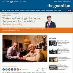 The fear and loathing in Labour and the question of accountability