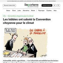 8 fév. 2021 Les lobbies ont saboté la Convention citoyenne pour le climat