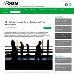 UE - Lobby : Monsanto en flagrant délit de (...) - Inf'OGM