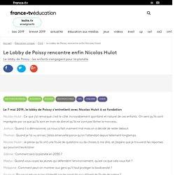 Le Lobby de Poissy rencontre enfin Nicolas Hulot - Vidéo