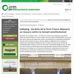 Lobbying : les Amis de la Terre France déposent un recours contre le Conseil constitutionnel
