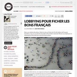 Lobbying pour ficher les bons Français