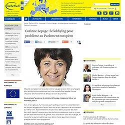 Corinne Lepage : le lobbying pose problème au Parlement européen