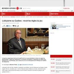 Lobbyisme au Québec : revoir les règles du jeu
