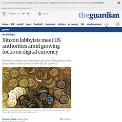 Bitcoin lobbyists meet US authorities amid growing scrutiny of digital currency