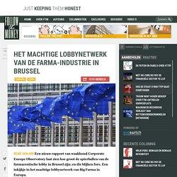 Het machtige lobbynetwerk van de farma-industrie in Brussel