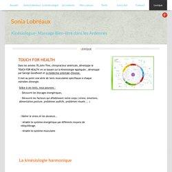 Lexique - Sonia Lobréaux - Kinésiologue- Massage Bien-être Ardennes