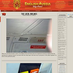 English Russia » The Local Airlines